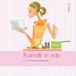 Fornelli in rete e il mondo dei foodblogger