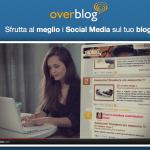 OverBlog, il futuro del blog è già realtà